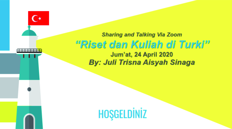 You are currently viewing SHARING AND TALKING: Riset dan Kuliah di Turki
